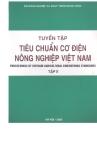Tuyển tập tiêu chuẩn cơ điện nông nghiệp Việt Nam tập 2 part 1