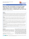 """báo cáo hóa học:""""  Reference bias: presentation of extreme health states prior to eq-vas improves health-related quality of life scores. a randomised cross-over trial"""""""