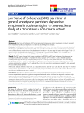 "báo cáo hóa học:"" Low Sense of Coherence (SOC) is a mirror of general anxiety and persistent depressive symptoms in adolescent girls - a cross-sectional study of a clinical and a non-clinical cohort"""