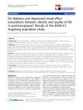 "báo cáo hóa học:""  Do diabetes and depressed mood affect associations between obesity and quality of life in postmenopause? Results of the KORA-F3 Augsburg population study"""