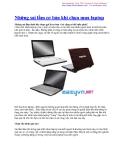 Những sai lầm cơ bản khi chọn mua laptop