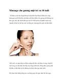 Massage cho gương mặt trẻ ra 10 tuổi