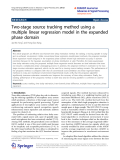 """Báo cáo toán học: """" Two-stage source tracking method using a multiple linear regression model in the expanded phase domain"""""""