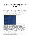 Có thể sản xuất xăng dầu từ CO2