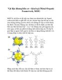 Vật liệu khung hữu cơ – kim loại (Metal Organic Framework, MOF)