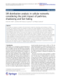"""Báo cáo hóa học: """"SIR distribution analysis in cellular networks considering the joint impact of path-loss, shadowing and fast fading"""""""