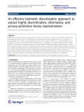 """Báo cáo hóa học: """"  An effective biometric discretization approach to extract highly discriminative, informative, and privacy-protective binary representation"""""""