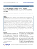 """Báo cáo hóa học: """"   CT angiography predicts use of tertiary interventional services in acute ischemic stroke patients"""""""