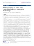 """Báo cáo hóa học: """"  Pituitary apoplexy can mimic acute meningoencephalitis or subarachnoid haemorrhage"""""""