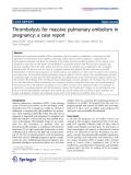 "Báo cáo hóa học: ""   Thrombolysis for massive pulmonary embolism in pregnancy: a case report"""