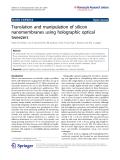 "Báo cáo hóa học: "" Translation and manipulation of silicon nanomembranes using holographic optical tweezersc"""