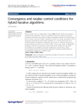 """báo cáo hóa học: """"  Convergence and weaker control conditions for hybrid iterative algorithms"""""""