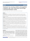 "báo cáo hóa học: "" Treatments for reversing warfarin anticoagulation in patients with acute intracranial hemorrhage: a structured literature review"""