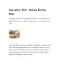 Gan ngỗng vỗ béo - tinh hoa ẩm thực Pháp