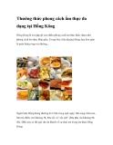 Thưởng thức phong cách ẩm thực đa dạng tại Hồng Kông