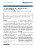 "Báo cáo hóa học: ""Solution-processed germanium nanowirepositioned Schottky solar cells"""