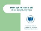 Tổng quan về phân tích lợi ích chi phí - ThS Phùng Thanh Bình