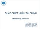 Phân tích lợi ích chi phí: Suất chiết khấu tài chính - ThS Phùng Thanh Bình