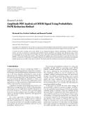"Báo cáo hóa học: "" Research Article Amplitude PDF Analysis of OFDM Signal Using Probabilistic PAPR Reduction Method"""