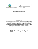 """Báo cáo khoa học nông nghiệp """" Reducing pesticide resides, improving yield, quality and marketing of vegetables crops in Northern Central Vietnam through improved varieties, GAP principles and farmer focused training """" MS12"""