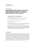 """Báo cáo hóa học: """" Research Article Algorithms of Common Solutions to Generalized Mixed Equilibrium Problems and a System of Quasivariational Inclusions for Two Difference Nonlinear Operators in Banach Spaces"""""""