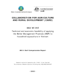 """Collaboration for Agriculture & Rural Development:: """" Technical and economic feasibility of applying the Better Management Practices (BMP) to household aquaculture in Vietnam - MS 9 """""""