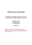 Card Project VIE:  Sustainable and profitable development of acacia plantation for sawlog production in Viet nam""