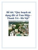 Đề án: Quy hoạch sử dụng đất xã Tam Hiệp - Thanh Trì - Hà Nội