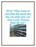 Đề tài: Thực trạng và giải pháp đẩy mạnh tiêu thụ sản phẩm giầy của công ty giầy Thượng Đình Hà Nội