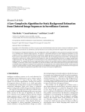 "Báo cáo hóa học: ""  Research Article A Low-Complexity Algorithm for Static Background Estimation from Cluttered Image Sequences in Surveillance Contexts"""
