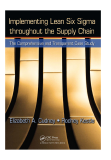 Implementing Lean Six Sigma throughout the Supply Chain The Comprehensive and Transparent Case Study by Elizabeth A. Cudney and Rodney Kestle_14