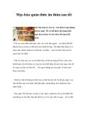 Mẹo bảo quản thức ăn thừa sau tết