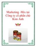 Marketing -Mix tại Công ty cổ phần chè Kim Anh