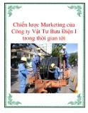 Chiến lược Marketing của Công ty Vật Tư Bưu Điện I trong thời gian tới