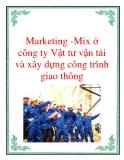 Marketing -Mix ở công ty Vật tư vận tải và xây dựng công trình giao thông