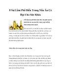 8 Sai Lầm Phổ Biến Trong Nấu Ăn Có Hại Cho Sức Khỏe