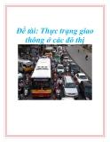 Đề tài: Thực trạng giao thông ở các đô thị