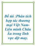 Đề án: Phân tích hợp tác thương mại Việt Nam-  Liên minh Châu Âu trong lĩnh vực dệt may