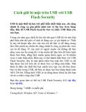 Cách giữ bí mật trên USB với USB Flash Security
