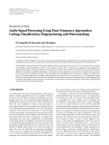 """Báo cáo sinh học: """"  Research Article Audio Signal Processing Using Time-Frequency Approaches: Coding, Classification, Fingerprinting, and Watermarking"""""""