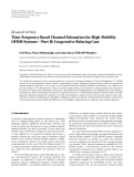 """Báo cáo sinh học: """"  Research Article Time-Frequency Based Channel Estimation for High-Mobility OFDM Systems—Part II: Cooperative Relaying Case"""""""