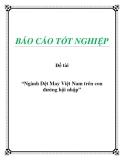 Đề tài: Ngành Dệt May Việt Nam trên con đường hội nhập