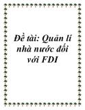 Đề tài: Quản lí nhà nước đối với FDI