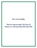 """Báo cáo tốt nghiệp : """"Dự báo cung lao động Việt Nam (số lượng và cơ cấu) giai đoạn đến năm 2010"""