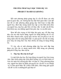 PHƯƠNG PHÁP DẠY HỌC THEO DỰ ÁN (PROJECT BASED LEARNING)