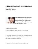 5 Thực Phẩm Tuyệt Vời Để Giúp Loại Bỏ Nếp Nhăn