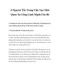 6 Nguyên Tắc Trong Việc Tạo Thói Quen Ăn Uống Lành Mạnh Cho Bé