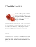 5 Thực Phẩm Ngon Bổ RẻBạn muốn có những thực phẩm vừa bổ dưỡng, vừa