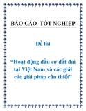 Đề án: Hoạt động đầu cơ đất đai tại Việt Nam và các giải các giải pháp cần thiết