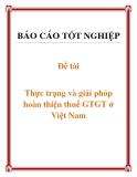 Đề tài: Thực trạng và giải phỏp hoàn thiện thuế GTGT ở Việt Nam